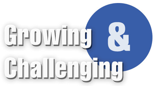 Growing&Challenging